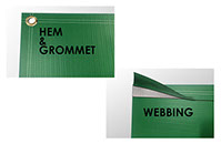 Set of 2 Different Finishing Options for Back Lit Banners - Hem and Grommets and Webbing